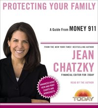 Money 911: Protecting Your Family - Jean Chatzky - audiobook