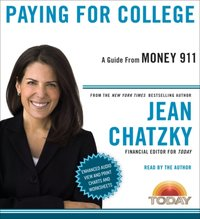 Money 911: Paying for College - Jean Chatzky - audiobook