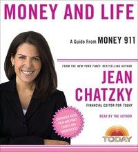 Money 911: Money and Life - Jean Chatzky - audiobook