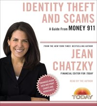 Money 911: Identity Theft and Scams - Jean Chatzky - audiobook