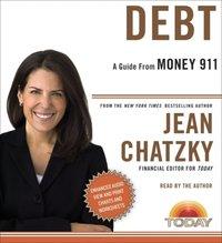 Money 911: Debt - Jean Chatzky - audiobook