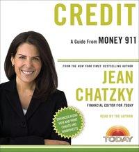 Money 911: Credit - Jean Chatzky - audiobook