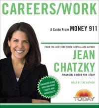 Money 911: Careers/Work - Jean Chatzky - audiobook
