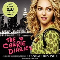 Carrie Diaries - Candace Bushnell - audiobook