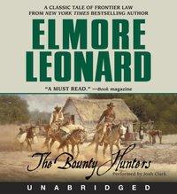 Bounty Hunters - Elmore Leonard - audiobook