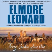 Forty Lashes Less One - Elmore Leonard - audiobook