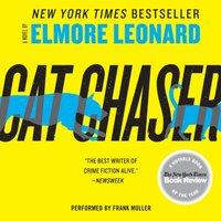 Cat Chaser - Elmore Leonard - audiobook
