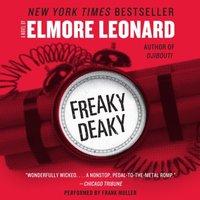 Freaky Deaky - Elmore Leonard - audiobook