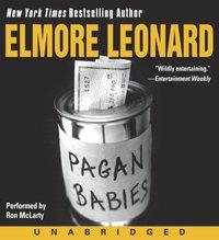 Pagan Babies - Elmore Leonard - audiobook