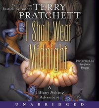 I Shall Wear Midnight - Terry Pratchett - audiobook