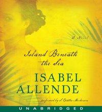 Island Beneath the Sea - Isabel Allende - audiobook