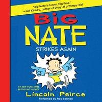 Big Nate Strikes Again - Lincoln Peirce - audiobook