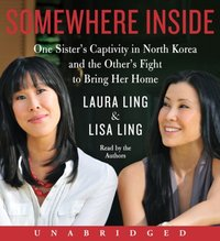 Somewhere Inside - Laura Ling - audiobook