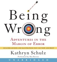 Being Wrong - Kathryn Schulz - audiobook