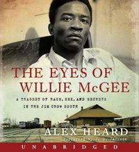 Eyes of Willie McGee - Alex Heard - audiobook
