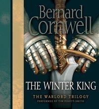 Winter King - Bernard Cornwell - audiobook