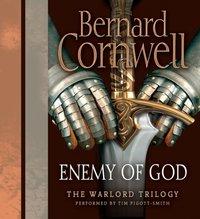 Enemy of God - Bernard Cornwell - audiobook