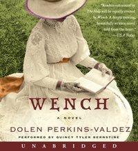 Wench - Dolen Perkins-Valdez - audiobook