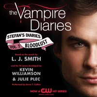 Vampire Diaries: Stefan's Diaries #2: Bloodlust - L. J. Smith - audiobook