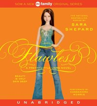 Pretty Little Liars #2: Flawless - Sara Shepard - audiobook