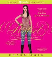 Pretty Little Liars #3: Perfect - Sara Shepard - audiobook