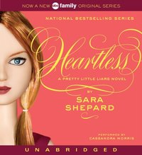 Pretty Little Liars #7: Heartless - Sara Shepard - audiobook