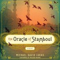 Oracle of Stamboul - Michael David Lukas - audiobook