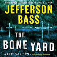 Bone Yard - Jefferson Bass - audiobook