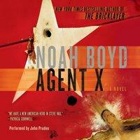 Agent X - Noah Boyd - audiobook