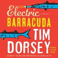 Electric Barracuda - Tim Dorsey - audiobook