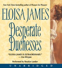 Desperate Duchesses - Eloisa James - audiobook