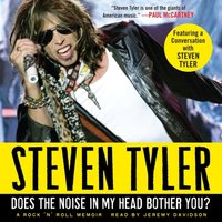 Does the Noise in My Head Bother You? - Steven Tyler - audiobook