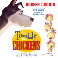 Trouble with Chickens - Doreen Cronin - audiobook