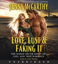 Love, Lust & Faking It - Jenny McCarthy - audiobook