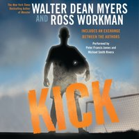 Kick - Walter Dean Myers - audiobook