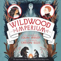 Wildwood Imperium - Colin Meloy - audiobook