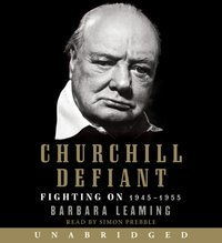 Churchill Defiant - Barbara Leaming - audiobook