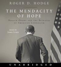 Mendacity of Hope - Roger D. Hodge - audiobook