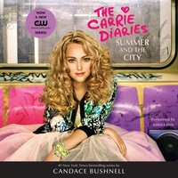 Summer and the City - Candace Bushnell - audiobook
