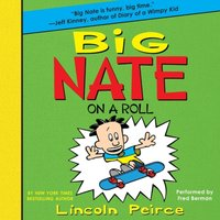 Big Nate on a Roll - Lincoln Peirce - audiobook