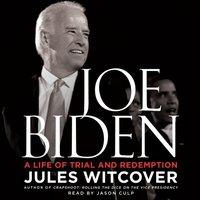 Joe Biden - Jules Witcover - audiobook
