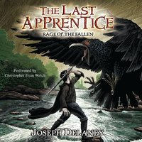 Last Apprentice: Rage of the Fallen (Book 8) - Joseph Delaney - audiobook