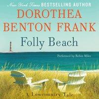 Folly Beach - Dorothea Benton Frank - audiobook