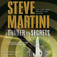 Trader of Secrets - Steve Martini - audiobook