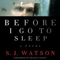 Before I Go To Sleep - S. J. Watson - audiobook