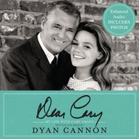 Dear Cary - Dyan Cannon - audiobook