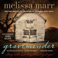 Graveminder - Melissa Marr - audiobook