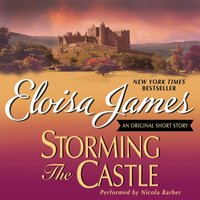 Storming the Castle: An Original Short Story - Eloisa James - audiobook