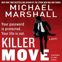 Killer Move - Michael Marshall - audiobook