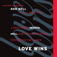 Love Wins - Rob Bell - audiobook